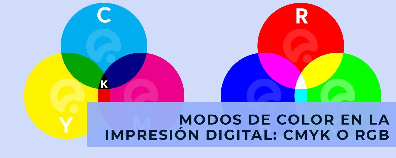 Modos de color en la impresión digital: CMYK o RGB