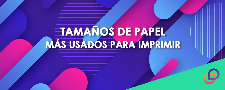 Tamaños de papel más utilizados para imprimir