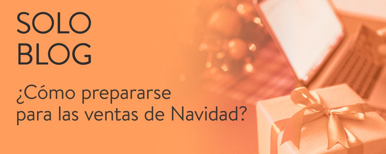 ¿Cómo preparar nuestras estrategias de venta para Navidad?