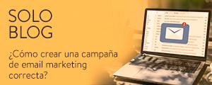 Cómo preparar una campaña de email marketing correcta
